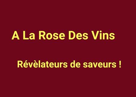 À La Rose Des Vins