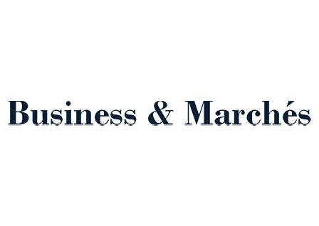 Business & Marchés