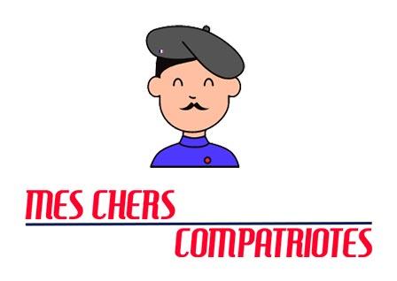 Mes Cher Compatriotes